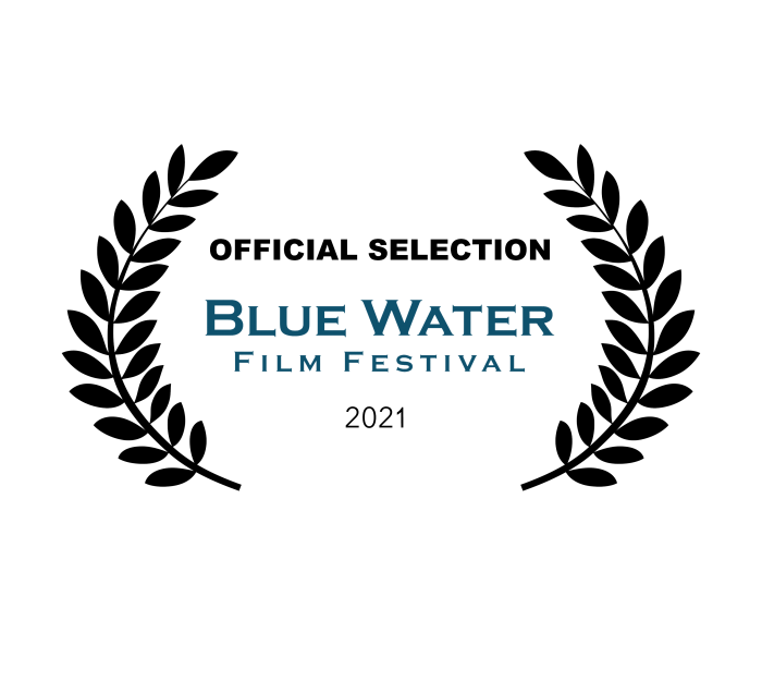 Official Selection Blue Water Film Festival 2021